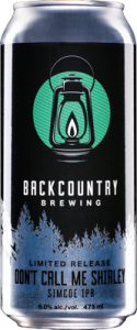 Backcountry Brewing | Don't Call Me Shirley | Front of can
