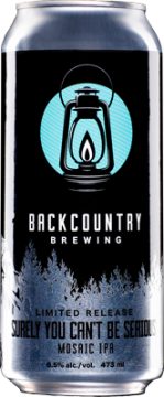 Backcountry Brewing | Surely You Can't Be Serious | Front of can