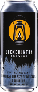 Backcountry Brewing | Bullet Holes The Size Of Matzo Balls - Can