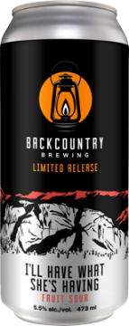 Backcountry Brewing | I'll Have What She's Having Fruit Sour - Can