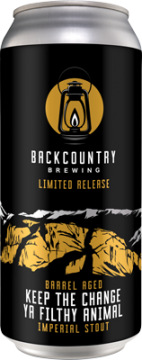 Backcountry - Keep The Change Ya Filthy Animal | Barrel Aged Imperial Stout - Can