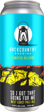 Backcountry - So I Got That Going For Me | West Coast Pale Ale - Can