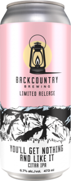 Backcountry - You'll Get Nothing And Like It | Citra IPA - Can