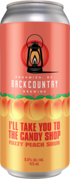 Backcountry Brewing - I'll Take You To The Candy Shop | Fuzzy Peach Sour - Can