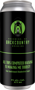 Backcountry Brewing - All This Computer Hacking Is Making Me Thirsty | Oak Conditioned Oktoberfest Lager - Front of Can