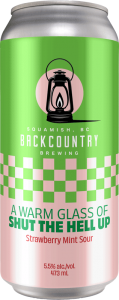 Backcountry Brewing - A Warm Glass Of Shut The Hell Up | Strawberry Mint Julep Sour - Front of Can