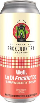 Backcountry Brewing | Well La Ti Frickin' Da | Strawberry Sour - Front of Can
