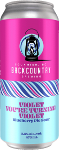 Backcountry Brewing | Violet You're Turning Violet | Blueberry Pie Sour - Front of Can