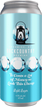 Backcountry Brewing | It Costs A Lot Of Money To Look This Cheap | American Light Lager - Front of Can