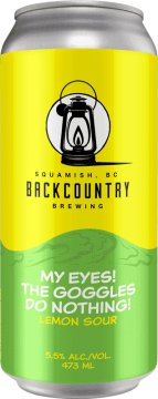 Backcountry Brewing | My Eyes! The Goggles Do Nothing! | Lemon Sour - Front of Can