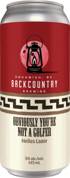 Backcountry Brewing   Obviously You're Not A Golfer   Helles Lager - Front of Can