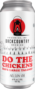 Backcountry Brewing   Do The Chickens Have Large Talons?   Nelson IPA - Front of Can