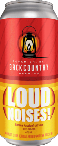 Backcountry Brewing | Loud Noises! | Banana Passionfruit Sour - Front of Can