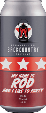Backcountry Brewing   My Name Is Rod And I Like To Party   Pale Ale - Front Of Can