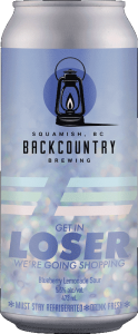 Backcountry Brewing | Get In Loser We're Going Shopping | Blueberry Lemonade Sour - Front of Can