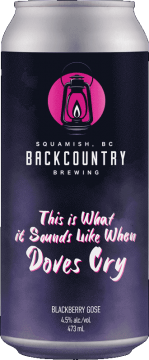 Back Country Brewing   This Is What It Sounds Like When Doves Cry   Blackberry Gose - Front of Can